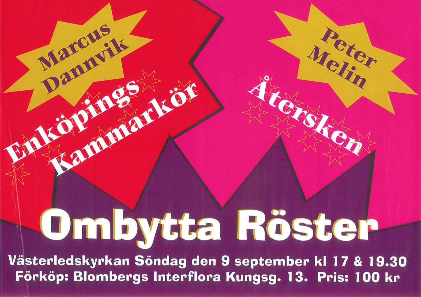 2001-affisch-ombytta-roster-med-atersken-och-enkopings-kammarkor