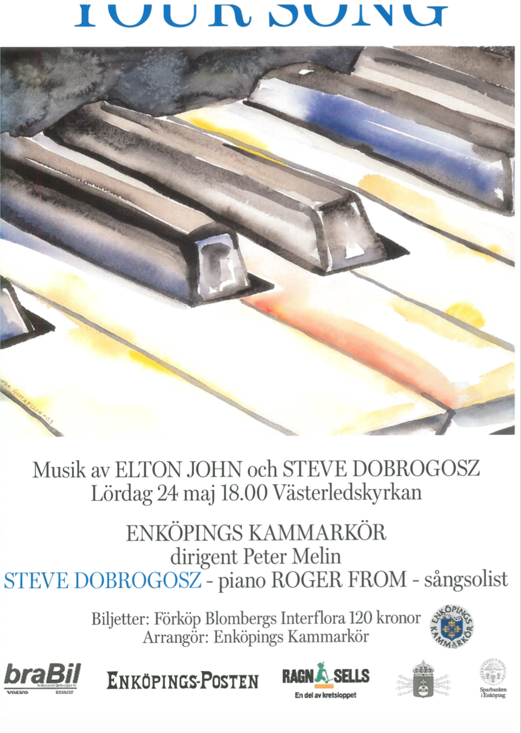2003-affisch-your-song-med-enkopings-kammarkor