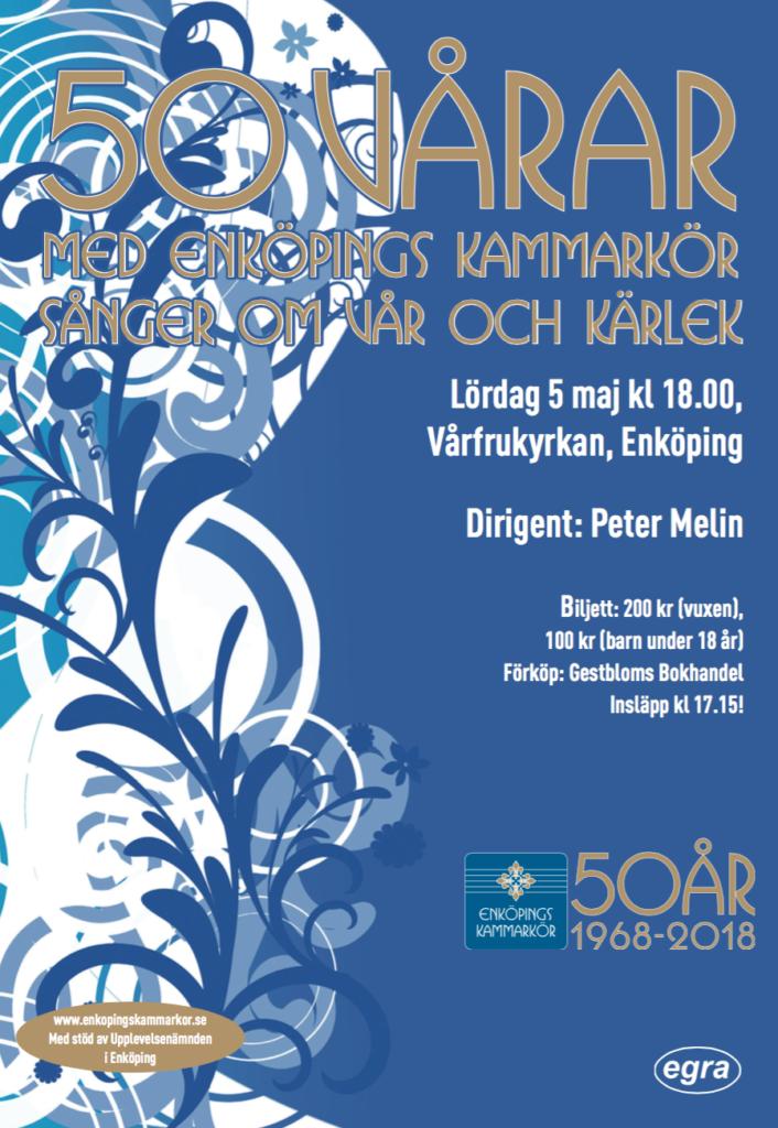 """Jubileumskonsert 2 """"50 vårar"""" med Enköpings Kammarkör 5 maj 2018 i Vårfrukyrkan, Enköping."""