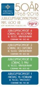 Enköpings Kammarkörs jubileumsabonnemang, en samlingsbiljett för de fyra jubileumskonserterna under 2018.