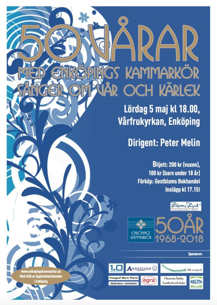"""Affisch för Enköpings Kammarkörs jubileumskonsert 2 som heter """"50 vårar""""."""