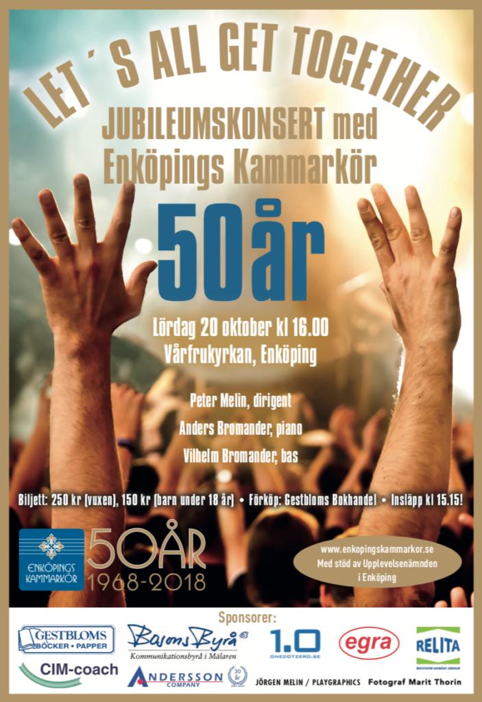 """Jubileumskonsert 3 – """"Let´s All Get Together"""" med Enköpings Kammarkör den 20 oktober 2018 i Vårfrukyrkan, Enköping."""